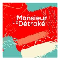 Monsieur Le Détraké